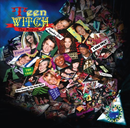 Teen Witch The Musical Soundtrack
