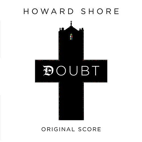 Howard Shore Doubt Music By Howard Shore