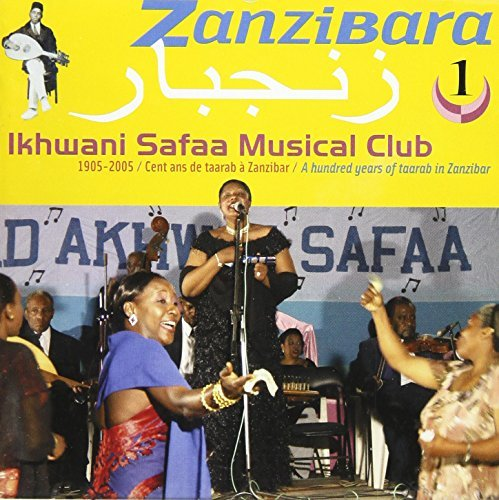 ikhwani-safaa-musical-club-vol-1-zanzibara-a-hundred-ye