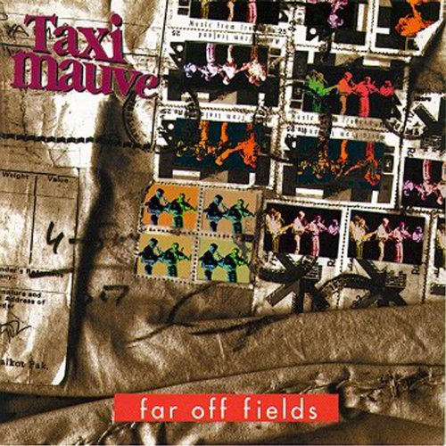 taxi-mauve-far-off-fields-12-titres-import-eu