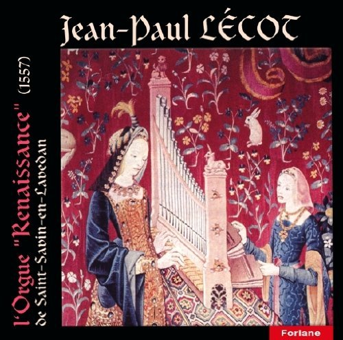 Jean Paul Lecot L Orgue Renaissance Import Eu