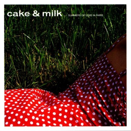Cake & Milk (intro By Gilles P Cake & Milk (intro By Gilles P