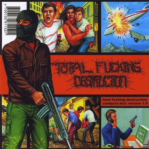 Total Fucking Destruction Compact Disc Version 1.0 Import Gbr