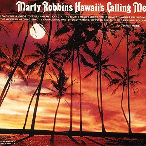 Marty Robbins Hawaii's Calling Me
