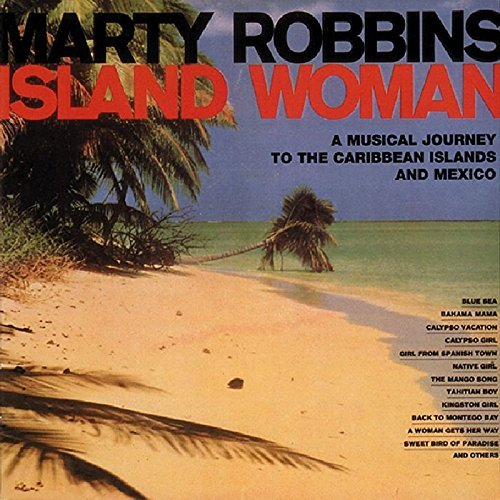 Marty Robbins Musical Journey To The Caribbe