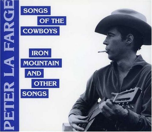 Peter Lafarge Song Of The Cowboys Iron Mount 2 On 1