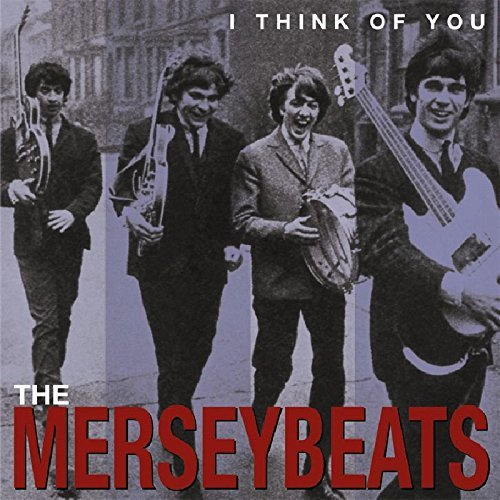 Merseybeats I Think Of You The Complete Re