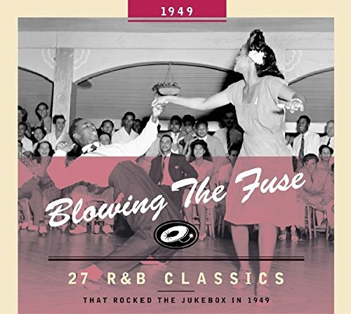 Blowing The Fuse 1949 Blowing The Fuse 27 R&b