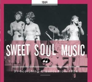 Sweet Soul Music 31 Scorching Classics From 196