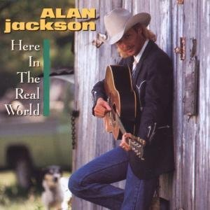 Alan Jackson Here In The Real World Import Eu