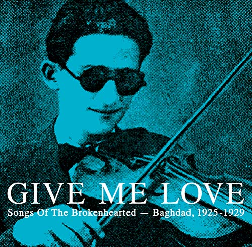 Give Me Love Baghdad 1 Give Me Love Baghdad 1 Import Eu