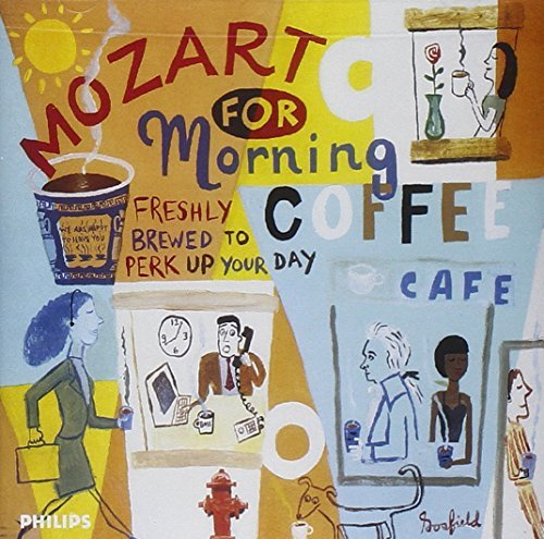 Wolfgang Amadeus Mozart Mozart For Morning Coffee