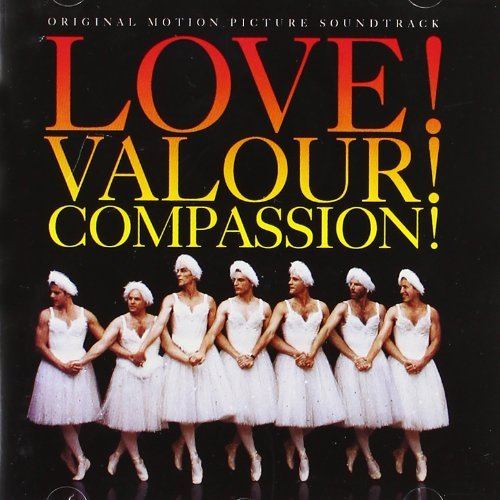 Love! Valour! Compassion! Soundtrack