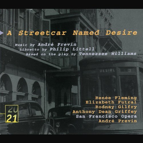 andre-previn-streetcar-named-desire-comp-op-fleming-gilfrey-futral-griffey-previn-san-francisco-opera-orc