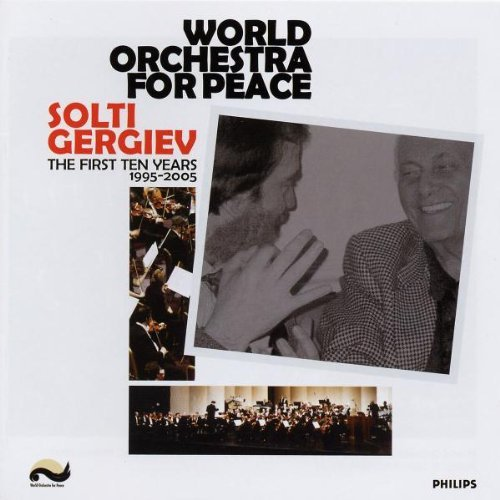 Gergiev Solti World Orchestra For 2 CD Set