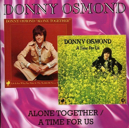 Donny Osmond Alone Together A Time For Us Import Gbr 2 Lp On 1 CD