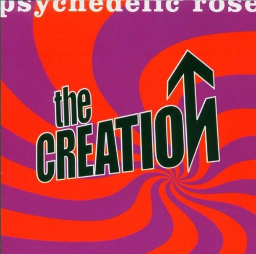 Creation Psychedelic Rose Import Gbr Incl. Bonus Tracks