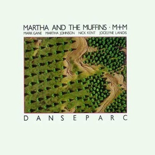martha-the-muffins-danseparc-import-gbr