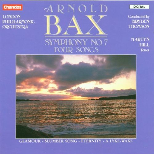 A. Bax Sym 7; Four Songs