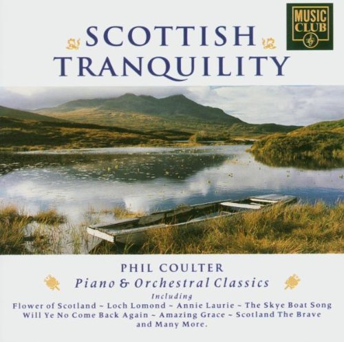 Phil Coulter Scottish Tranquility Import Gbr