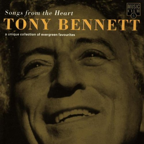 Tony Bennett Songs From Heart