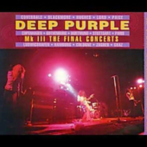 Deep Purple Mk Iii The Final Concerts Import Gbr 2 CD Set