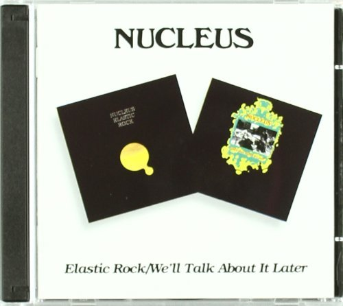 Nucleus Elastic Rock Well Talk About I Import Gbr 2 CD