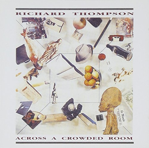 richard-thompson-across-a-crowded-room-import-gbr