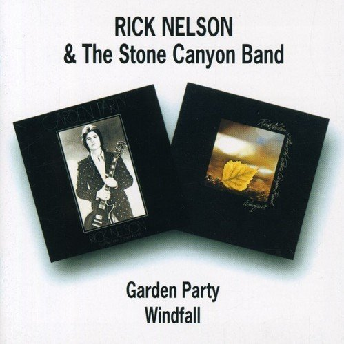 Rick Nelson Garden Party Windfall Import Gbr 2 On 1