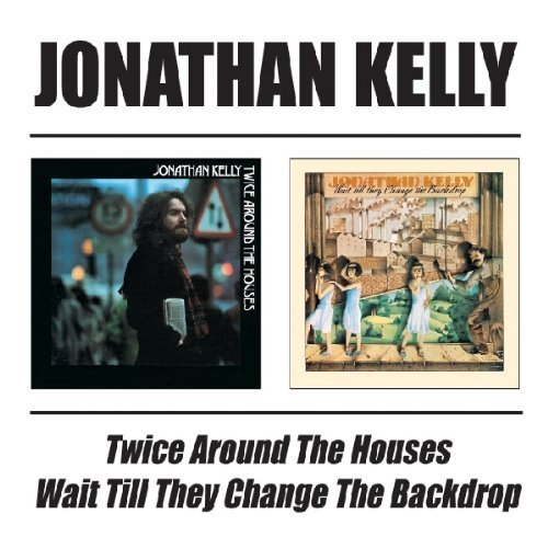 jonathan-kelly-twice-around-the-houses-wait-t-import-gbr-2-cd