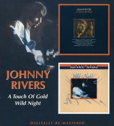 Johnny Rivers Touch Of Gold Wild Night Import Gbr 2 On 1