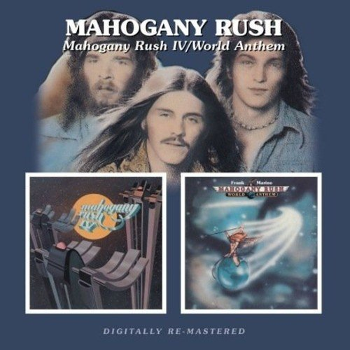 Mahogany Rush Mahogany Rush Iv World Anthem Import Gbr Remastered 2 CD