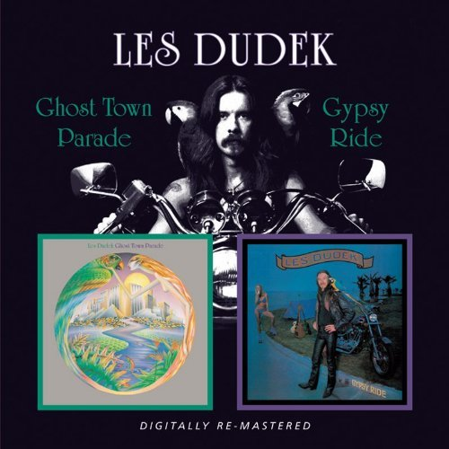 Les Dudek Ghost Town Parade Gypsy Ride Import Gbr 2 On 1 Remastered