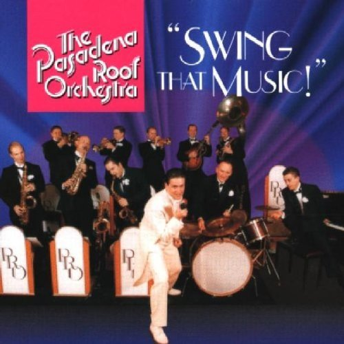 Pasadena Roof Orchestra Swing That Music! Import Eu