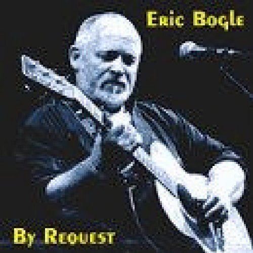 Eric Bogle By Request