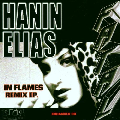 Hanin Elias In Flames Remix Ep