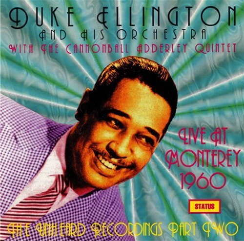 Ellington Adderley Vol. 2 1960 At Monterey Unhear