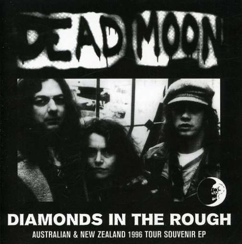 Dead Moon Diamonds In The Rough Import Aus