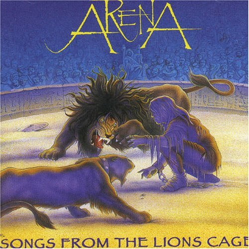 Arena Songs From The Lions Cage