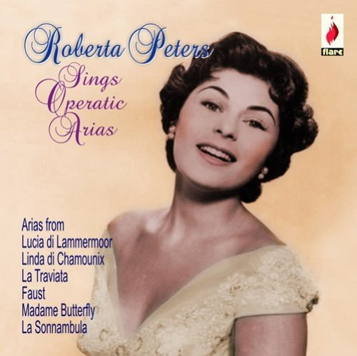 Roberta Peters Roberta Peters Sings Operatic Arias