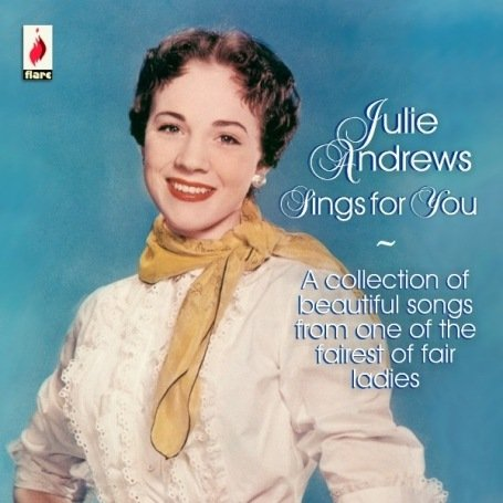 Julie Andrews Julie Andrews Sings For You