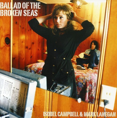 Campbell Lanegan Ballad Of The Broken Seas Import Gbr