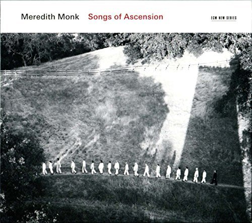 Meredith Monk Songs Of Ascension