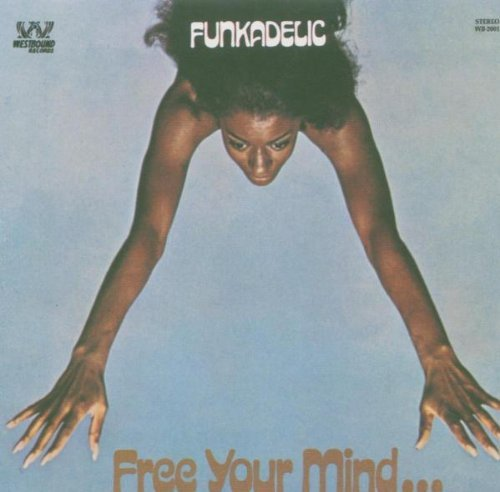 Funkadelic Free Your Mind Import Gbr Incl. Bonus Tracks Booklet