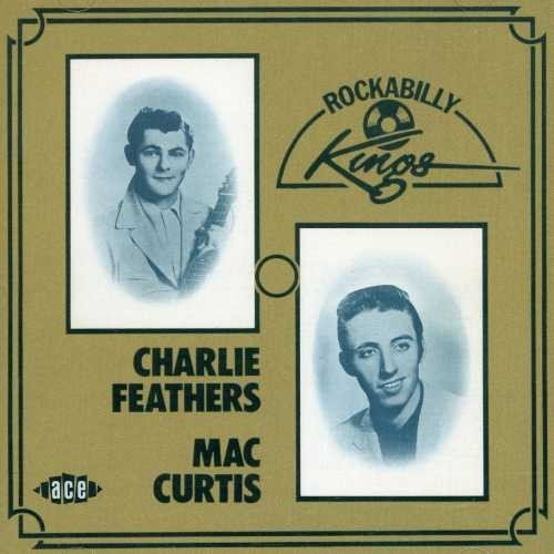 Feathers Curtis Rockabilly Kings Import Gbr