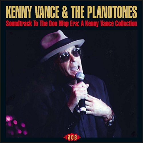 Kenny & The Planotones Vance Soundtrack To The Doo Wop Era Import Gbr