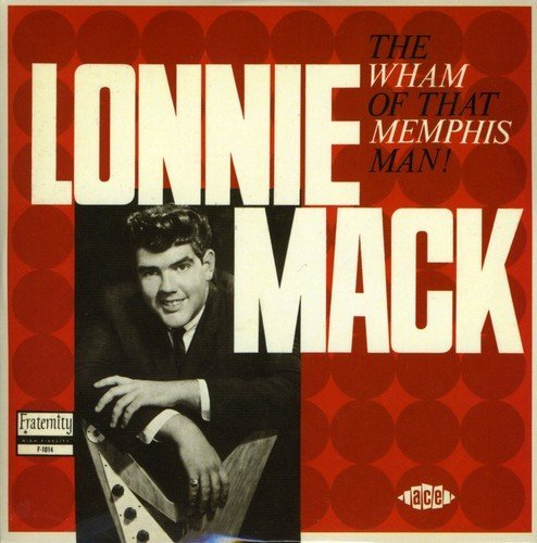Lonnie Mack Wham! Import Gbr