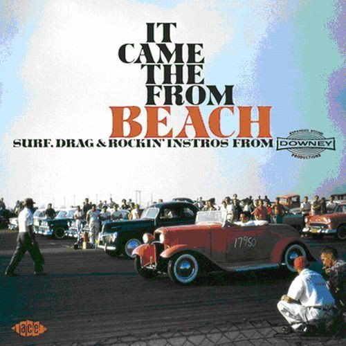 it-came-from-the-beach-surf-drag-rockin-instros-from-downey-it-came-from-the-beach-surf-drag-rockin-instros-from-downey