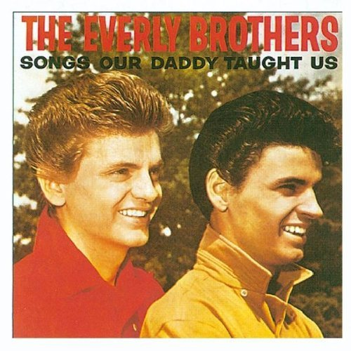 Everly Brothers Songs Our Daddy Taught Us Import Gbr