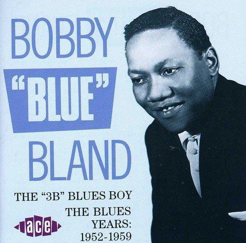 Bobby Blue Bland/3b Blues Boy@Import-Gbr